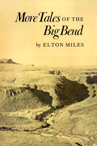 More Tales of the Big Bend 9780890963715