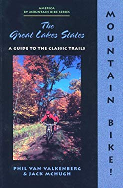 Mountain Bike! the Great Lakes States, 2nd 9780897322539