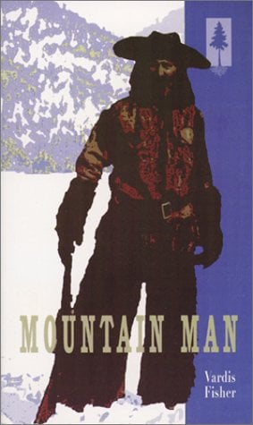 Mountain Man : A Novel of Male and Female in the Early American West