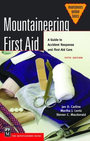 Mountaineering First Aid: A Guide to Accident Response and First Aid Care 9780898868784