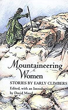 Mountaineering Women: Stories by Early Climbers 9780890966174