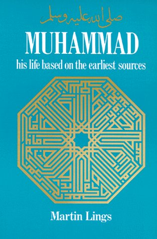 Muhammad: His Life Based on the Earliest Sources 9780892811700