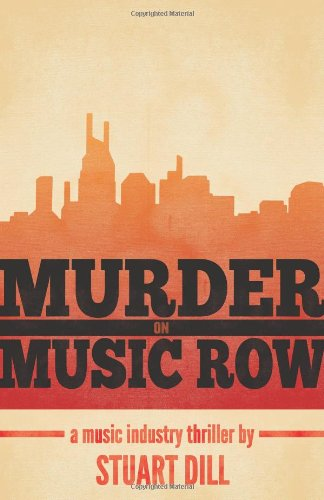 Murder on Music Row: A Music Industry Thriller 9780895875655