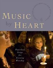 Music by Heart: Paperless Songs for Evening Worship 4070544