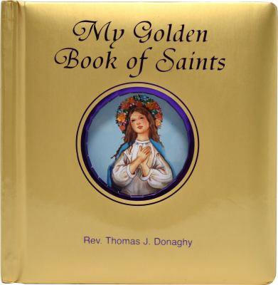 My Golden Book of Saints 9780899423630
