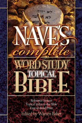 Nave's Complete Word Study Topical Bible 9780899576794