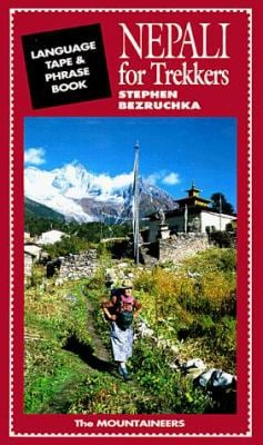 Nepali for Trekkers: 90 Minutes of Phrases and Vocabulary 9780898863116