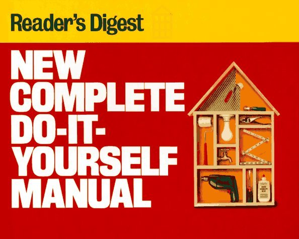 New Complete Do-It-Yourself Manual 9780895773784