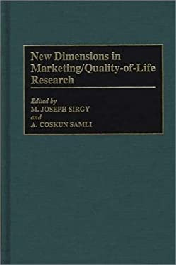 New Dimensions in Marketing/Quality-Of-Life Research 9780899308869