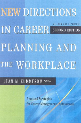 New Directions in Career Planning and the Workplace, Second Edition 9780891061458