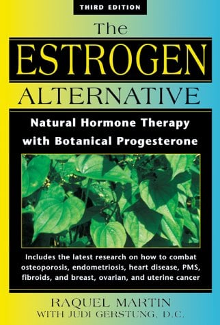 New Estrogen Alternative: Natural Hormone Therapy with Botanical Progesterone 9780892818938