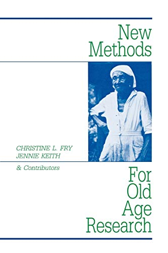 New Methods for Old-Age Research 9780897890342