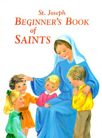 New...Saint Joseph Beginner's Book of Saints 9780899421520