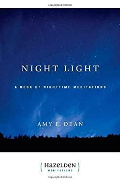 Night Light: A Book of Nighttime Meditations 9780894863813