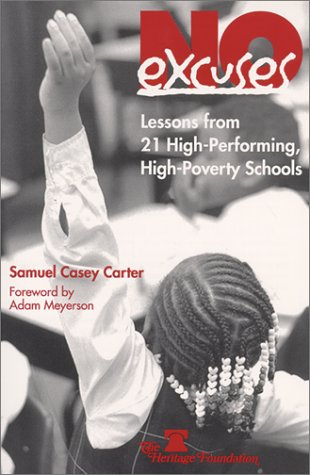 No Excuses: Lessons from 21 High Performing, High Poverty Schools 9780891950905