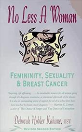 No Less a Woman: Femininity, Sexuality, and Breast Cancer