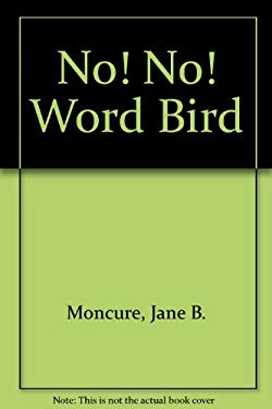 No! No! Word Bird(r) 9780895651617