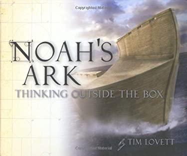 Noah's Ark: Thinking Outside the Box 9780890515075