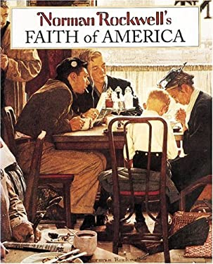 Norman Rockwell's Faith of America 9780896600669