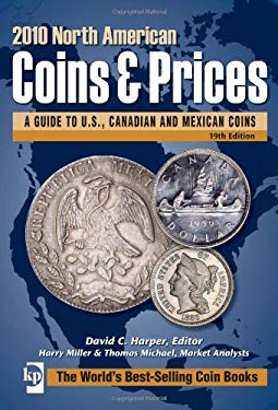 North American Coins & Prices: A Guide to U.S., Canadian and Mexican Coins 9780896898363