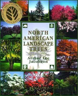 North American Landscape Trees 9780898158236