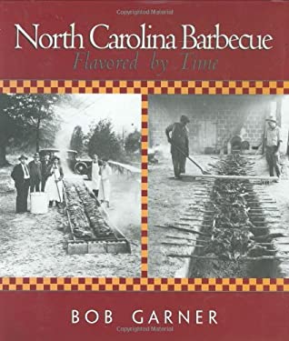 North Carolina Barbecue: Flavored by Time 9780895871527