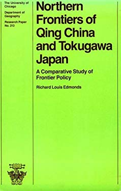 Northern Frontiers of Qing China and Tokugawa Japan Northern Frontiers of Qing China and Tokugawa Japan Northern Frontiers of Qing China and Tokugawa