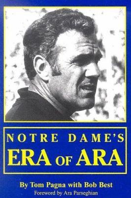 Notre Dame's Era of Ara 9780896515574