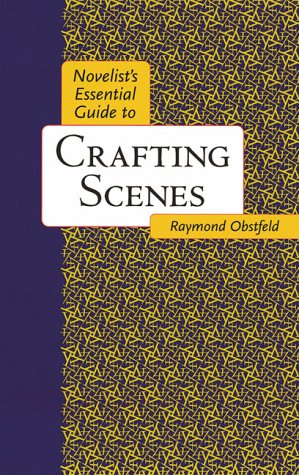 Novelist's Essential Guide to Crafting Scenes 9780898799736
