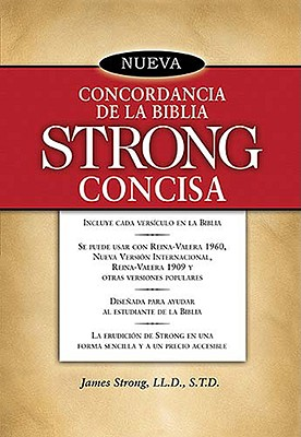 Nueva Concordancia de La Biblia Strong Concisa 9780899227146