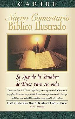 Nuevo Comentario Ilustrado del la Biblia = Nelson's New Illustrated Bible Commentary 9780899226316