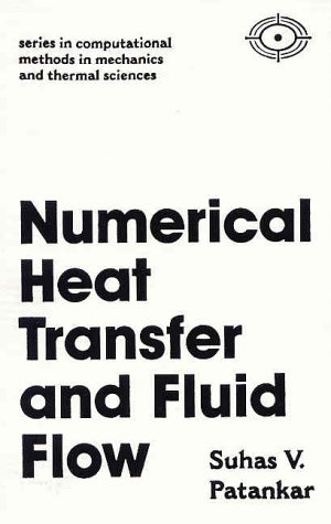 Numerical Heat Transfer and Fluid Flow 9780891165224