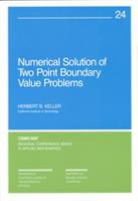 Numerical Solution of Two Point Boundary Value Problems 9780898710212