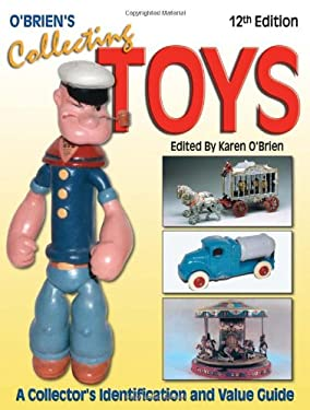 O'Brien's Collecting Toys O'Brien's Collecting Toys 9780896893719