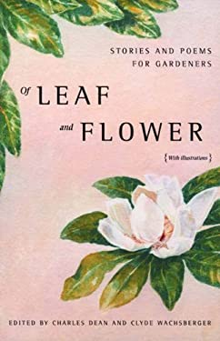 Of Leaf and Flower: Stories and Poems for Gardeners 9780892552696