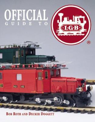 Official Guide to LGB Trains 9780897783026