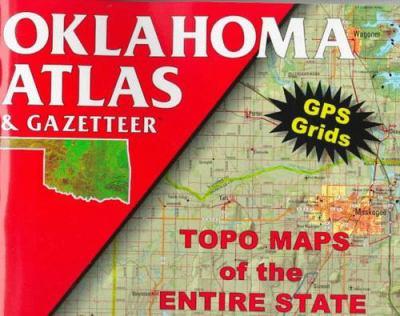 Oklahoma Atlas & Gazetteer 9780899332345