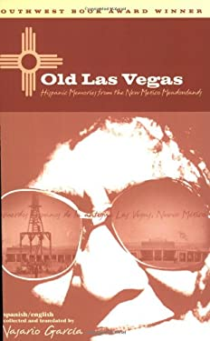 Old Las Vegas: Hispanic Memories from the New Mexico Meadowlands 9780896725959