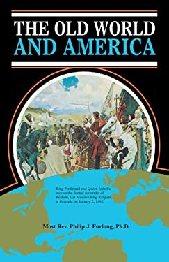 The Old World and America 9780895552020