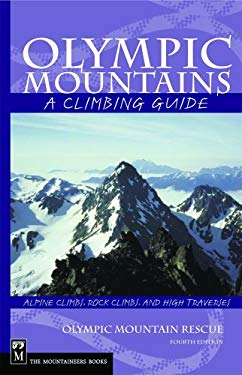 Olympic Mountains: A Climbing Guide 9780898862065