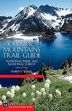 Olympic Mountains Trail Guide: National Park and National Forest 9780898866186