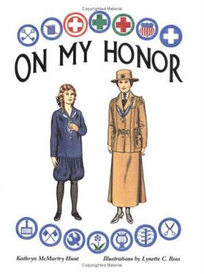 On My Honor: A Paper Doll History of the Girl Scout Uniform, Volume One 9780896723337