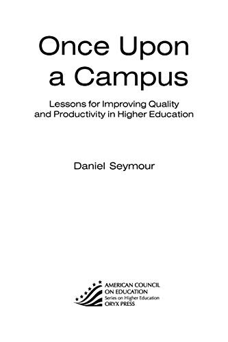 Once Upon a Campus: Lessons for Improving Quality and Productivity in Higher Education 9780897749657
