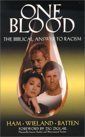 One Blood: The Biblical Answer to Racism 9780890512760