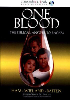 One Blood: The Biblical Answer to Racism 9780890514443