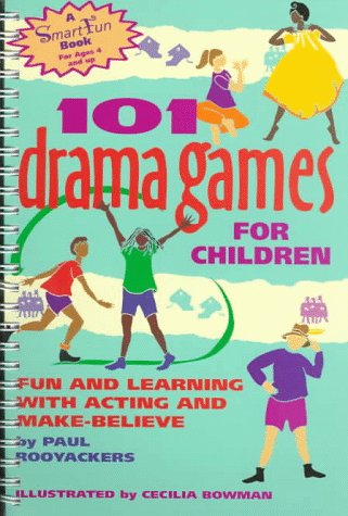 One Hundred One Drama Games for Children: Fun and Learning with Acting and Make-Believe 9780897932127