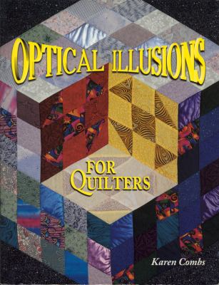 Optical Illusions for Quilters 9780891458920