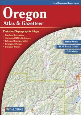 Oregon Atlas & Gazetteer 9780899333472