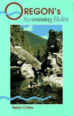Oregon's Swimming Holes 9780899971698
