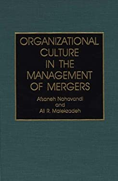 Organizational Culture in the Management of Mergers 9780899306698